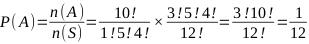 P(A) = n(A) / n(S) = 1 / 12