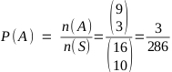 P(A) = n(A) / n(S) = 3 / 286
